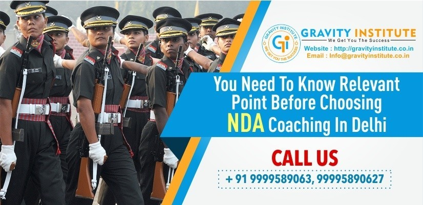 You need to know relevant point before choosing NDA coaching in Delhi